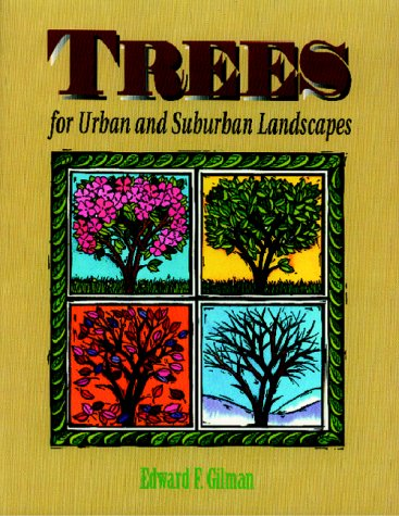 Trees for Urban and Suburban Landscapes  1st 1997 9780827370531 Front Cover