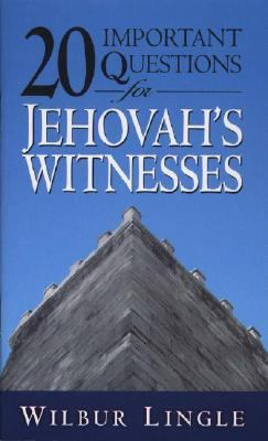 20 Important Questions for Jehovah's Witnesses  N/A 9780875085531 Front Cover