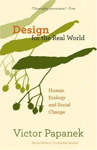 Design for the Real World Human Ecology and Social Change 2nd (Revised) edition cover