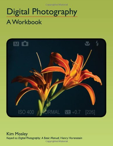 DIGITAL PHOTOGRAPHY: A WORKBOOK         N/A 9780966321531 Front Cover