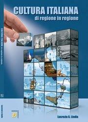 Cultura Italiana : Di Regione in Regione  2009 (Student Manual, Study Guide, etc.) 9780982484531 Front Cover