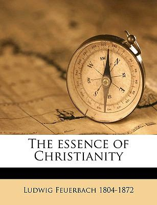 Essence of Christianity  N/A 9781149244531 Front Cover