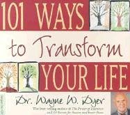 101 Ways to Transform Your Life N/A edition cover