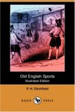 Old English Sports  N/A 9781406587531 Front Cover