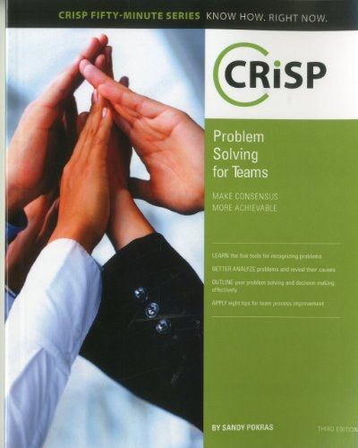 Problem Solving for Teams Make Consensus More Achievable 3rd 2010 9781426019531 Front Cover