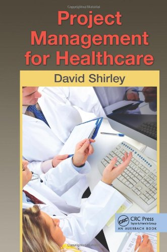 Project Management for Healthcare   2011 edition cover