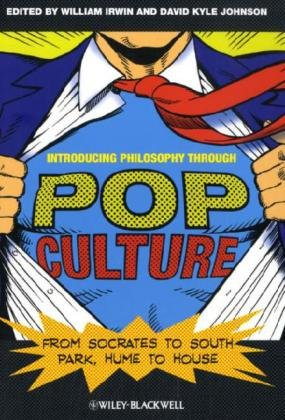 Introducing Philosophy Through Pop Culture From Socrates to South Park, Hume to House  2010 edition cover