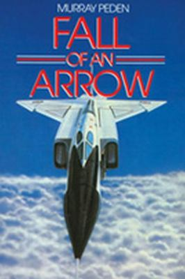 Fall of an Arrow   1978 9781550024531 Front Cover