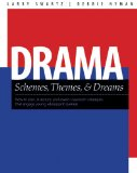 Drama Schemes, Themes and Dreams How to Plan, Structure, and Assess Classroom Events That Engage Young Adolescent Learners  2010 edition cover