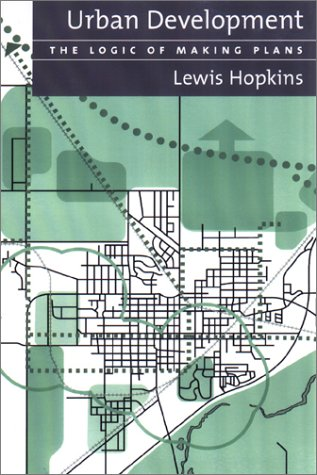 Urban Development The Logic of Making Plans 2nd 2001 edition cover