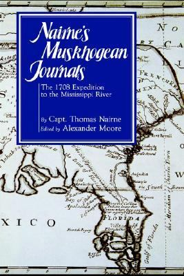Nairne's Muskhogean Journals The 1708 Expedition to the Mississippi River  1988 edition cover