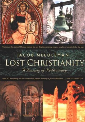 Lost Christiantiy A Journey of Rediscovery  2003 (Reprint) edition cover