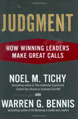 Judgment How Winning Leaders Make Great Calls  2007 edition cover