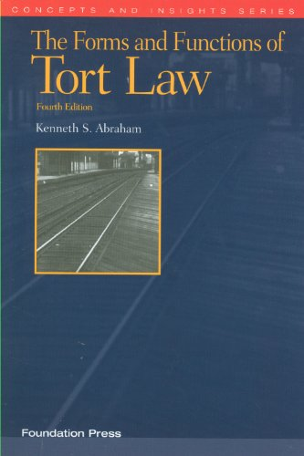 Forms and Functions of Tort Law  4th 2012 (Revised) edition cover