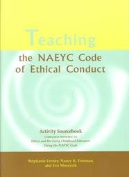 Teaching Naeyc Code of Ethical Conduct  N/A 9781928896531 Front Cover
