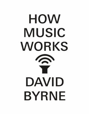 How Music Works   2012 edition cover