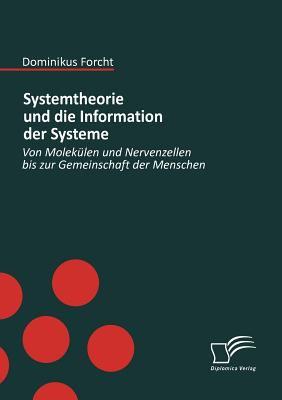 Systemtheorie und Die Information der Systeme   2009 9783836670531 Front Cover