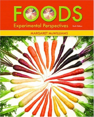 Foods Experimental Perspectives 6th 2008 edition cover