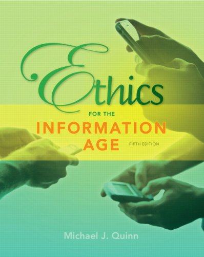 Ethics for the Information Age  5th 2013 (Revised) edition cover