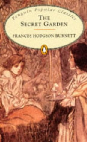 Secret Garden, the (Penguin Popular Classics) N/A edition cover