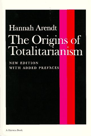 Origins of Totalitarianism   1973 edition cover