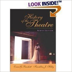 HISTORY OF THE THEATRE >EXAM C 9th 2003 9780205368532 Front Cover