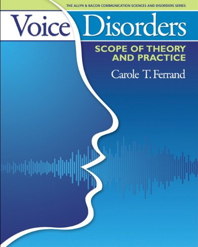 Voice Disorders Scope of Theory and Practice  2012 (Revised) edition cover