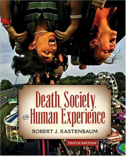 Death, Society and Human Experience  10th 2009 edition cover