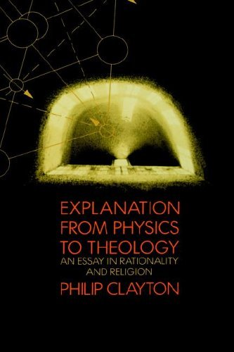 Explanation from Physics to Theology An Essay in Rationality and Religion  1989 edition cover