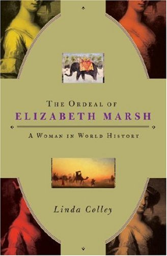 Ordeal of Elizabeth Marsh An Extraordinary Life in Revolutionary Times  2008 edition cover
