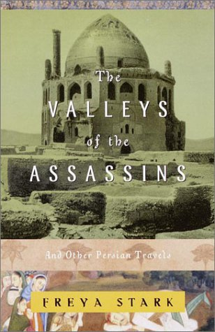 Valleys of the Assassins And Other Persian Travels  2001 edition cover