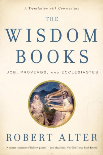 Wisdom Books Job, Proverbs, and Ecclesiastes - A Translation with Commentary  2011 edition cover