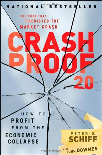 Crash Proof 2.0 How to Profit from the Economic Collapse 2nd 2009 edition cover