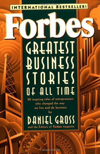 Forbes Greatest Business Stories of All Time   1996 edition cover