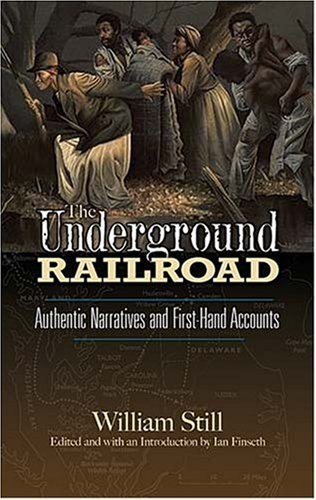 Underground Railroad Authentic Narratives and First-Hand Accounts  2007 edition cover
