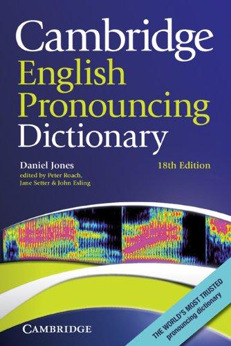 Cambridge English Pronouncing Dictionary  18th 2011 edition cover