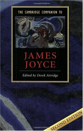 Cambridge Companion to James Joyce  2nd 2004 (Revised) 9780521545532 Front Cover