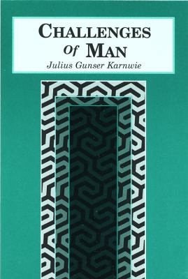 Challenges of Man  N/A 9780533157532 Front Cover