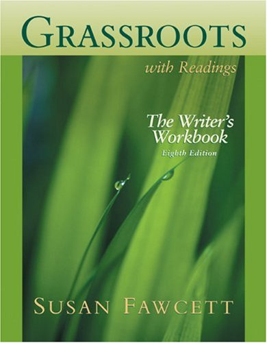 Grassroots with Readings The Writer's Workbook 8th 2006 9780618508532 Front Cover