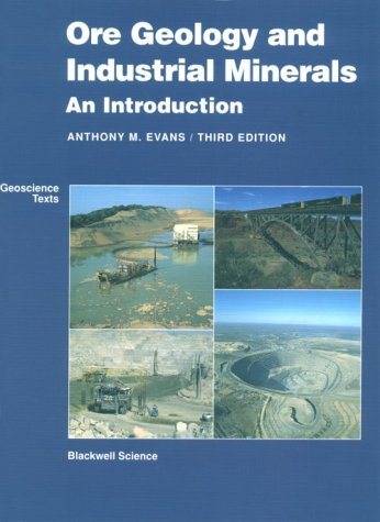 Ore Geology and Industrial Minerals An Introduction 3rd 1993 (Revised) edition cover