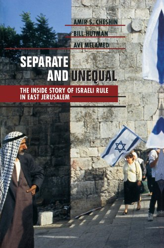 Separate and Unequal The Inside Story of Israeli Rule in East Jerusalem  1999 edition cover