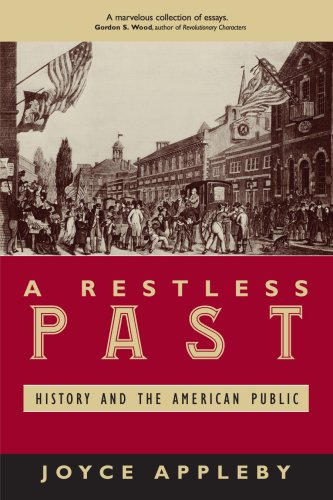 Restless Past History and the American Public N/A 9780742542532 Front Cover