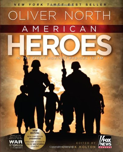 American Heroes In the Fight Against Radical Islam N/A 9780805449532 Front Cover
