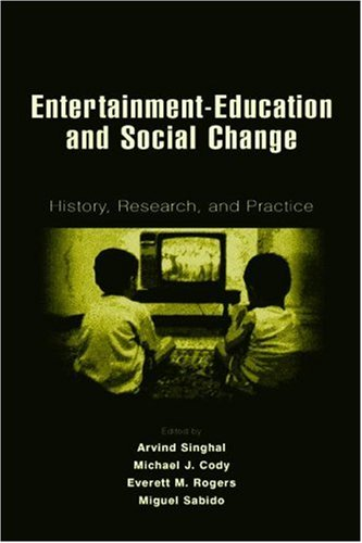Entertainment-Education and Social Change History, Research, and Practice  2003 edition cover
