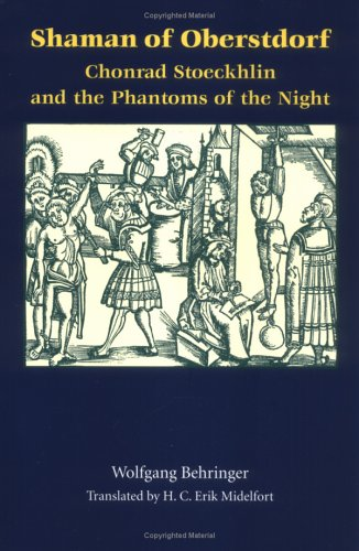 Shaman of Oberstdorf Chonrad Stoeckhlin and the Phantoms of the Night  1998 edition cover