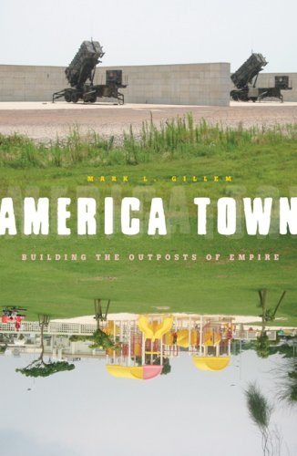 America Town Building the Outposts of Empire  2007 edition cover
