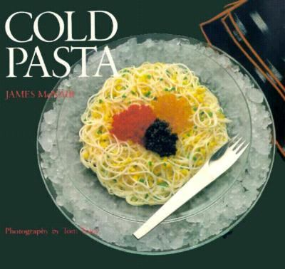James McNair's Cold Pasta   1985 9780877013532 Front Cover