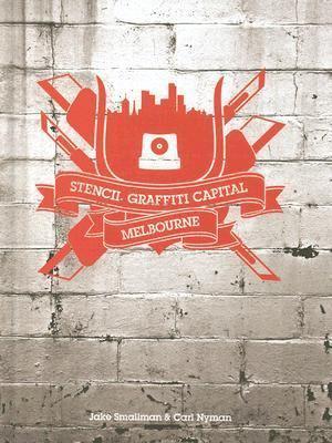 Stencil Graffiti Capital Melbourne  N/A 9780976224532 Front Cover