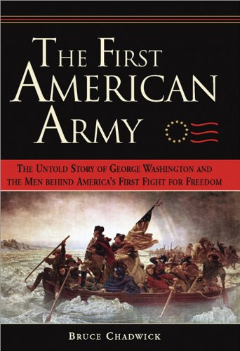 First American Army The Untold Story of George Washington and the Men Behind America's First Fight for Freedom N/A edition cover