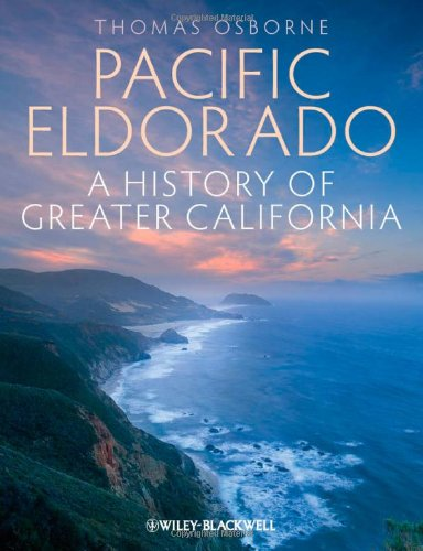 Pacific Eldorado A History of Greater California  2012 edition cover